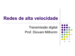 Redes de alta velocidade - professordiovani.com.br