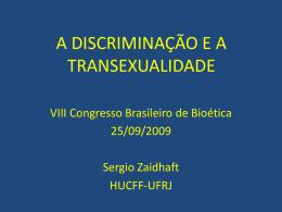 A DISCRIMINAÇÃO E A TRANSEXUALIDADE