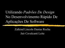 Utilizando Padrões De Design No Desenvolvimento Rápido De
