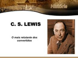 "(powerpoint) da palestra ""C. S. Lewis e As Crônicas de Nárnia"""