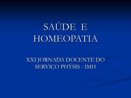 saúde - Serviço Phýsis de Homeopatia