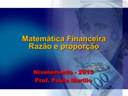 Matemática financeira – razão e proporção