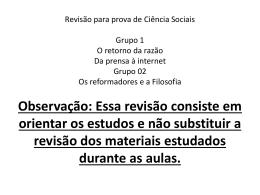 Revisão para prova de Ciência Sociais Grupo 1 O retorno da razão