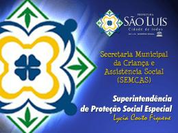 Apresentação Família Acolhedora / Maranhão