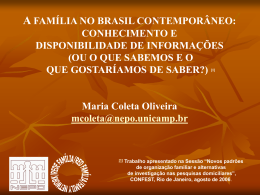 A família no Brasil contemporâneo: conhecimento e disponibilidade