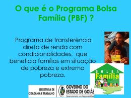 O que é o Programa Bolsa Família