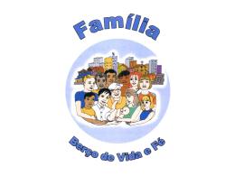 Família, berço de vida e fé