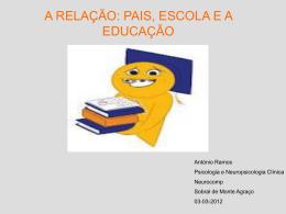 Pais, Escola e a Educação