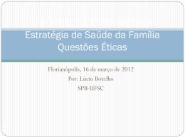 V FÓRUM DE ÉTICA MÉDICA Estratégia de saúde da Família