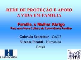 Família, o Melhor Abrigo Para uma Nova Cultura da Convivência