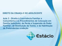 DIREITO DA CRIANÇA E DO ADOLESCENTE AULA 3