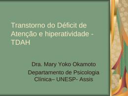Transtorno do Déficit de Atenção e hiperatividade -TDAH