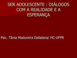 SER ADOLESCENTE : DIÁLOGOS COM A REALIDADE E A
