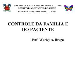 CONTROLE DA FAMILIA E DO PACIENTE Enfº - Cosems-MG