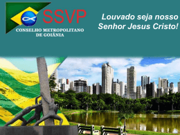 Power Point - Conselho Metropolitano de Goiânia da SSVP