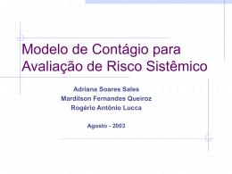 Modelo de Contágio para Avaliação de Risco Sistêmico