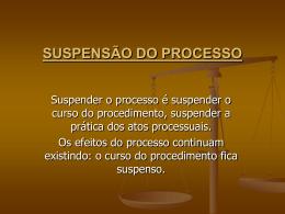 suspensão do processo