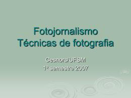 Fotojornalismo Técnicas de fotografia