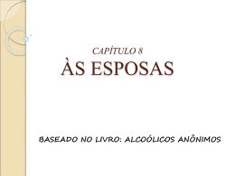 CAPÍTULO 8 ÀS ESPOSAS