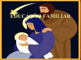 EDUCAÇÃO FAMILIAR