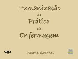 Humanização da prática de enfermagem