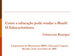 Veja propostas do senador Cristovam Buarque
