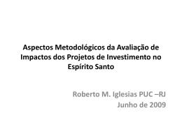 Aspectos Metodológicos da Avaliação de Impactos dos Projetos de