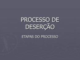 PROCESSO DE DESERÇÃO - Polícia Militar da Bahia