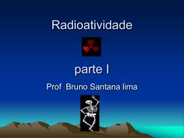 Radioatividade parte I