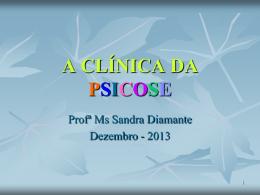 A CLÍNICA DA PSICOSE