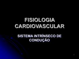 fisiologia cardiovascular sistema intrínseco de condução