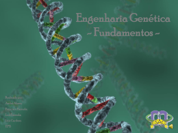 Engenharia Genética - Fundamentos