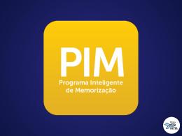 PIM - Jovens e Adultos – 2º Trimestre de 2015