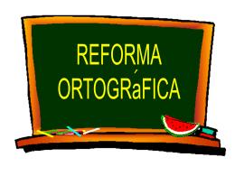 04|09 - Curso sobre o Novo Acordo Ortográfico II