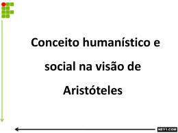 CONCEITO HUMANÍSTICO E SOCIAL NA VISÃO DE