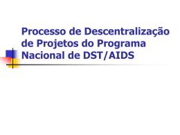 Processo de Descentralização de Projetos do Programa Nacional
