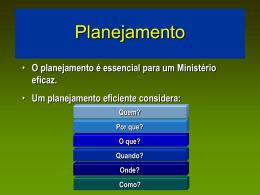 O planejamento é essencial para um Ministério