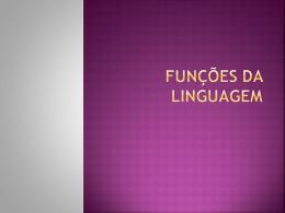 Aula 3 – Funções da linguagem