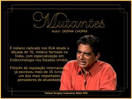 Mutantes Deepak Chopra.pps