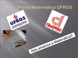 Pré – Prova Matemática UFRGS
