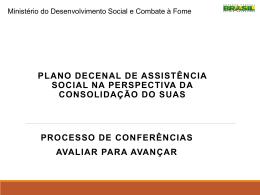 Avaliação do Plano Decenal - Assistência e Desenvolvimento Social