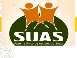 SUAS E A REDE DE PROTEÇÃO SOCIAL