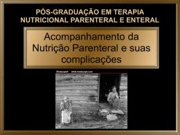 Acompanhamento da Nutrição Parenteral e suas