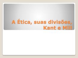 A Ética, suas divisões e Kant