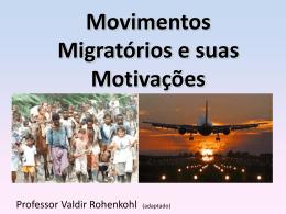 Movimentos migratórios e suas motivações