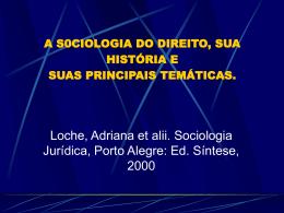 A S0CIOLOGIA DO DIREITO, SUA HISTÓRIA E