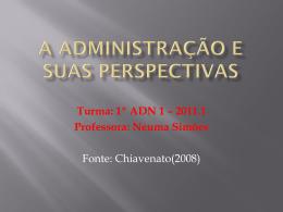 A Administração e suas perspectivas