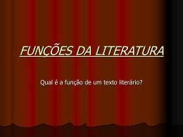 FUNÇÕES DA LITERATURA