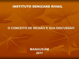 Regiões do Brasil - Instituto Denizard Rivail