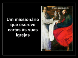 Um missionário que escreve cartas às suas Igrejas